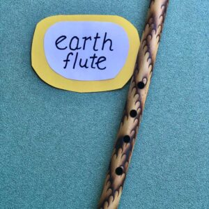 Earth flute and sign